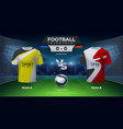 football cup background soccer teams comparison vector image