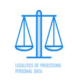 legalities of processing personal data - thin vector image