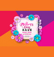 mothers day sale greeting card design with flower vector image vector image