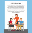 office work poster with text vector image vector image