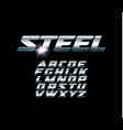 set of steel letters font for dynamic vector image