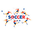soccer game team poster for celebration match vector image vector image
