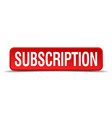 Subscription red 3d square button isolated on vector image