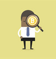 businessman looking bitcoin with magnifying glass vector image vector image