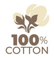 cotton product label natural material field plant vector image vector image