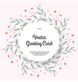 greeting card with blooming vignettes colorful vector image