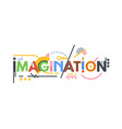 imagination text banner vector image