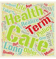 Long Term Care Health Insurance A Closer Look text vector image vector image