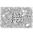fastfood hand drawn cartoon doodles vector image vector image