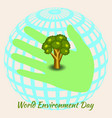 world environment day earth hand tree vector image
