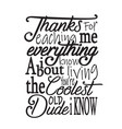 father day quotes and slogan good for t-shirt vector image vector image
