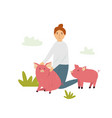 scene with a farmer girl taking care piglets vector image