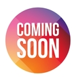 Coming Soon colorful button vector image vector image
