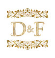 d and f vintage initials logo symbol the letters vector image vector image