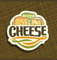 logo for cheese vector image