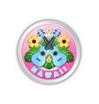 silver hawaii badge in polynesian style vector image vector image