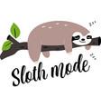 sloth mood cartoon sloth character on white vector image vector image