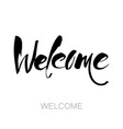 welcome lettering template vector image vector image