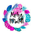 aloha hawaii gteeting banner tropical palm leaves vector image vector image