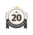 birtday vintage logo template to 20 th anniversary vector image vector image