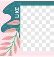 floral post garden flora like social media post vector image