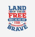 land free because brave vector image