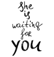 she is waiting for you Hand drawn lettering vector image vector image