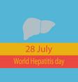 world hepatitis day vector image vector image