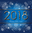 2018 happy new year text design with snowflakes vector image