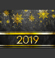 golden luxury 2019 new year grunge abstract vector image vector image