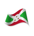official flag of the republic of burundi vector image vector image