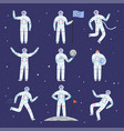 astronauts characters spaceman people in action vector image vector image