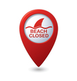 Beach Closed sign on map pointer vector image vector image