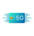 5g sim card mobile telecommunications technology vector image