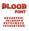 Blood font Red liquid letter Fluid lettring Bloody vector image