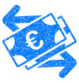 euro banknotes payments grunge icon vector image vector image