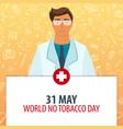 31 may world tobacco day medical holiday vector image