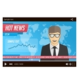 Anchorman news in video player vector image