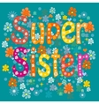 best sister ever vector image vector image