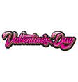 calligraphic horizontal inscription valentines vector image vector image