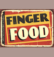 finger food amazing diner sign design vector image vector image