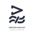 greater and not approximately equal to icon vector image vector image