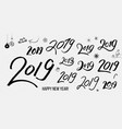 set of black typographic hand drawn vintage 2019 vector image vector image