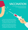 vaccination concept poster with syringe and human vector image