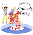 welcome to the students party poster vector image