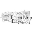 celebrate friendship day vector image vector image