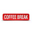 coffee break red three-dimensional square button vector image
