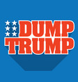 dump trump design vector image