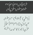 minimalist alphabet lowercase letters vector image vector image