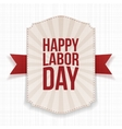 Happy Labor Day striped Banner with red Ribbon vector image vector image